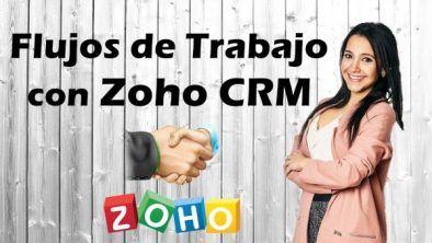 3. Flujos de trabajo con zoho CRM-min